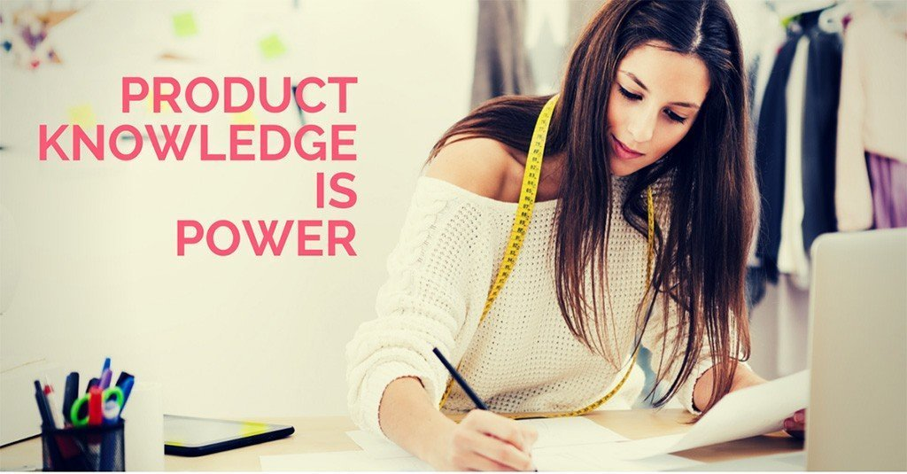 Product knowledge is Power